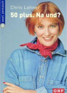 """Buchcover: """"50 Plus"""" - Na und?"""
